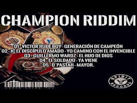 CHAMPION RIDDIM REMIX -VICTOR RUDEBOY, JC,GUILLERMO WARDZ, EL SOLDADO, D' PASTAH - (VIDEO OFICIAL)