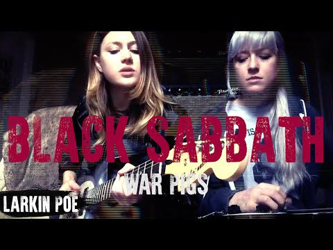 Larkin Poe | Black Sabbath Cover (