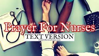 Prayer For Nurses (Text Version - No Sound)