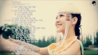 Tuyển Tập 25 Ca Khúc Mông Cổ Hay Nhất | Ô Lan Đồ Nhã/ Thác Á ✔