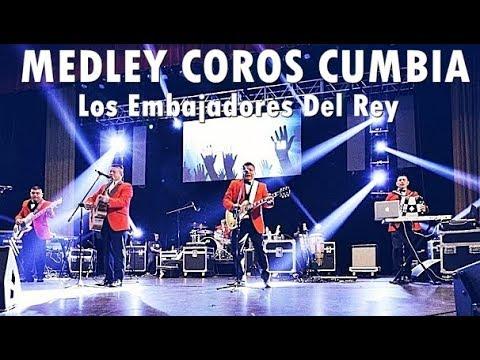 MEDLEY COROS CUMBIA - Los Embajadores Del Rey (En Vivo)