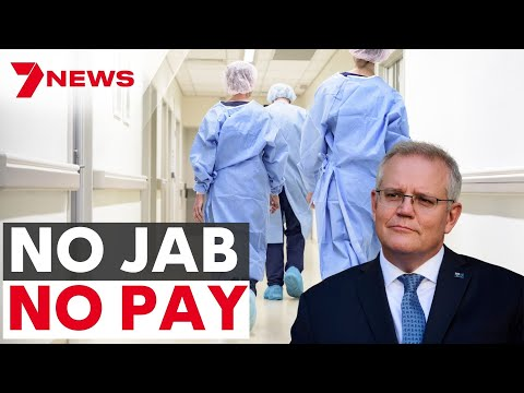 NO JAB, NO PAY | Calls for mandatory COVID vaccines for healthcare workers | 7NEWS Australia