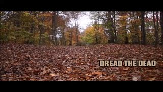 mmm17 dread the dead zombie horror short film