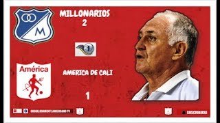 [Resumen] Millonarios 2 - America 1 Torneo fox sports