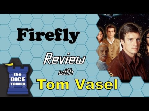 Firefly Review - with Tom Vasel