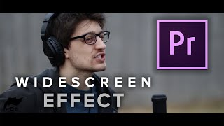 Adobe Premiere Pro CC: Widescreen Effect Tutorial Mac (EASY)