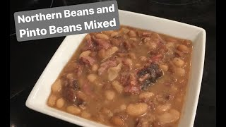 How to Make: Northern Beans and Pinto Beans Mixed