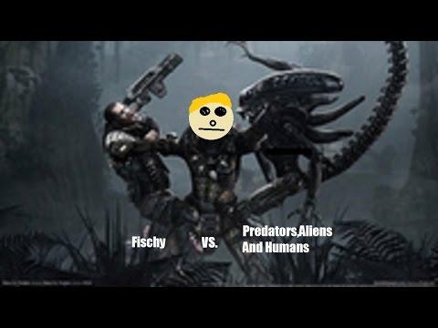 Fischys Solo Session | Aliens VS Predators