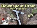 Downspout Drain, French Drain. Why this pipe is so important for DIY