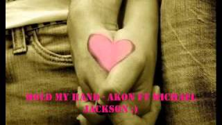 Hold My Hand - Akon ft MJ.wmv