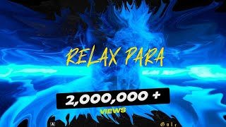 GOLi - RELAX PARA | official audio | new Nepali rap song 2020