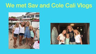 We met Sav and Cole (Not Clickbait) California Vlogs #1 and #2