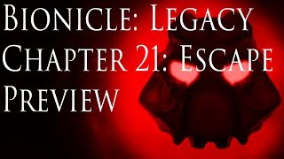 (Preview) Bionicle: Legacy, Chapter 21- Escape
