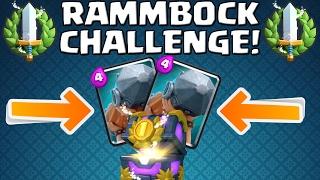 RAMMBOCK CHALLENGE! || CLASH ROYALE || Let