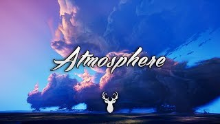 Atmosphere | Chill Out Mix