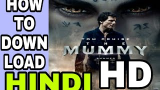 The mummy 3 | How to download the mummy movie in hindi hd 2017