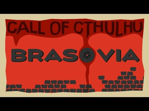 Call of Cthulhu: Brasovia! | The Last Episode | The Curtains Fall