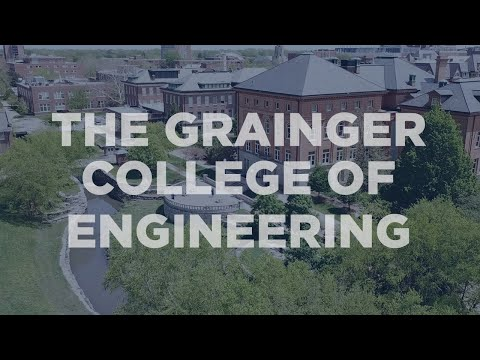 We Are The Grainger College Of Engineering
