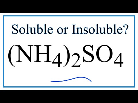 Is (NH4)2SO4 Soluble Or Insoluble In Water?
