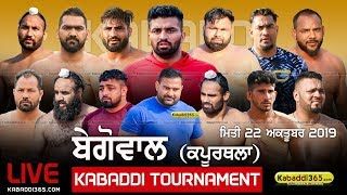 🔴[Live] Begowal (Kapurthala) Kabaddi Tournament 22 Oct 2019