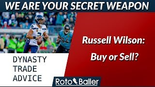 Dynasty Buy or Sell - Russell Wilson