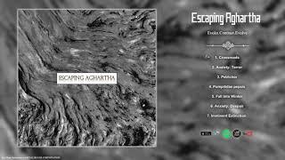 Escaping Aghartha - Evoke.Contrast.Evolve  BLACKEND POST DOOM  FULL ALBUM 2019!