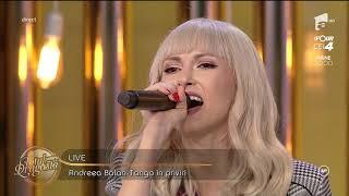 "Live! Andreea Bălan - ""Tango în priviri"""