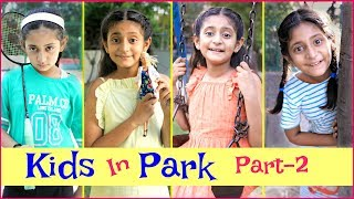 KIDS In PARK - Part 2 | #Fun #Sketch #MyMissAnand