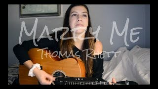 Marry Me Thomas Rhett   Robyn Ottolini Cover