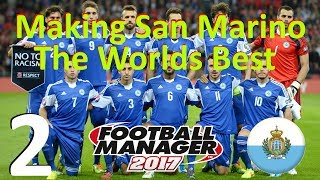 Making San Marino The Worlds Best - Part 2