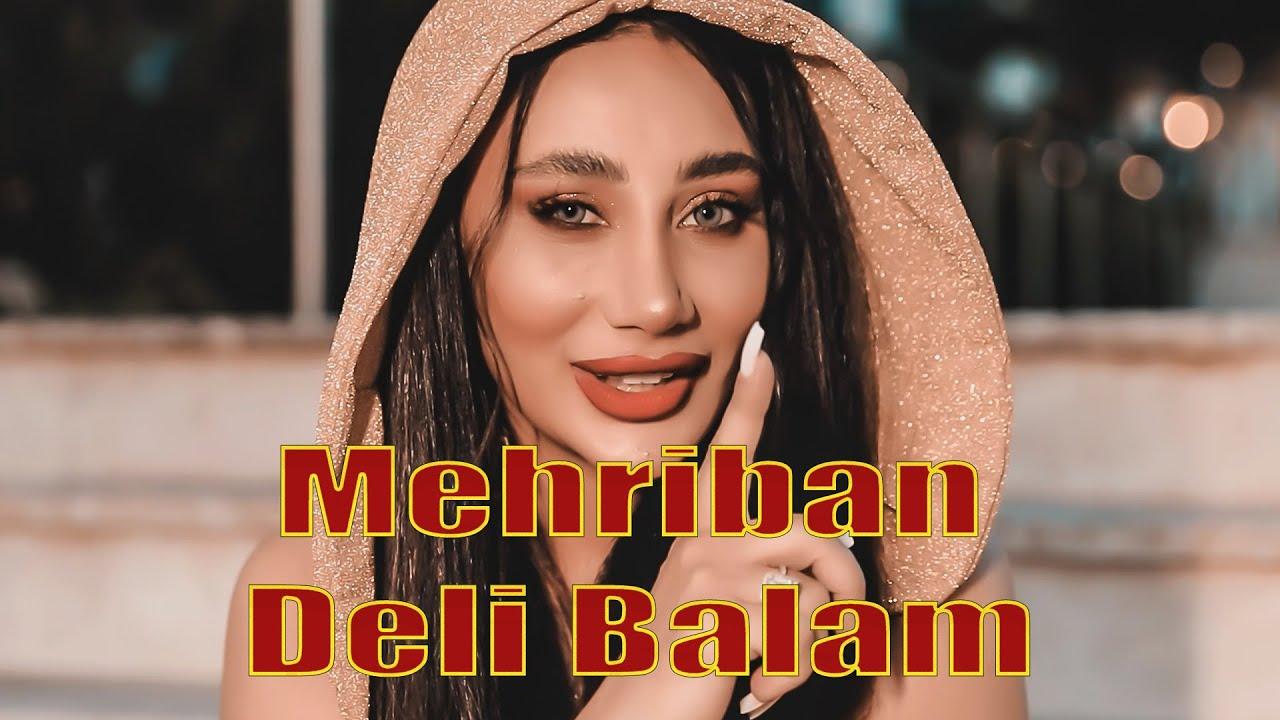 Mehriban - Deli Balam (Official Music Video)