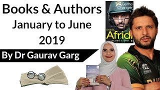 Books & Authors of Last 6 months - January to June 2019 - Complete updated list - Current affairs