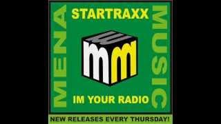 startraxx - im your radio -CLIP  mena music