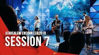 Jerusalem Encounter 2018 // Session 7