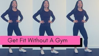 At Home Workout #1  || Get Fit Without a Gym