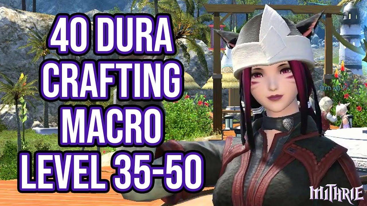 FFXIV 2 45 0460 Crafting Macro Level 35-50 40 Dura (60 Sec Guide)