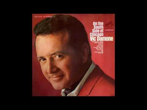 Vic Damone south side of Chicago