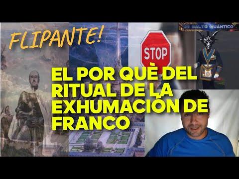 El verdadero motivo ocultista y esotérico de la Exhumación de Franco del Valle de los Caídos. FLIPA!