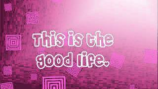 The Good Life-Hannah Montana [ Lyrics + Download Link]  ULTRA HQ!