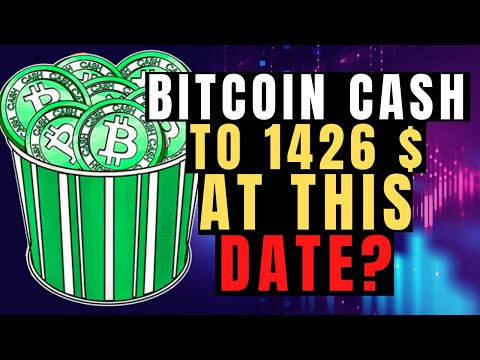 Bitcoin Cash Price Prediction:Will BCH Surge To Incredible Surge Levels At $1426?