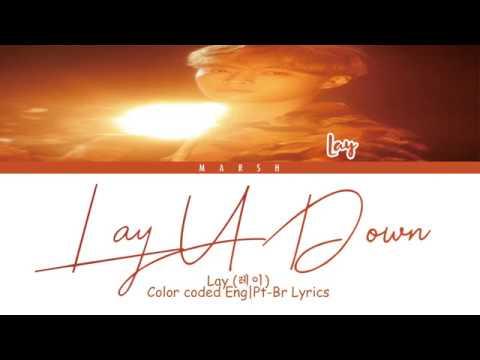 Lay (레이) – Lay U Down (Color Coded Lyrics/Eng/Pt-Br)