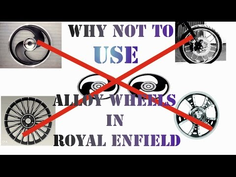 #35 Why NOT to USE ALLOY WHEELS in Royal Enfield By Bullet Guru