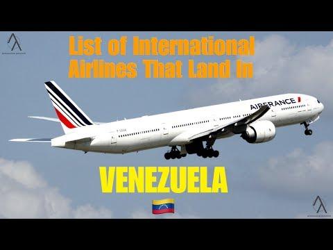 List Of International Airlines That Land In VENEZUELA 🇻🇪 [2019]
