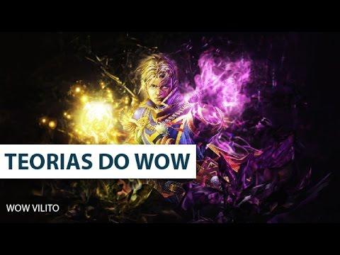 World of Warcraft - Teoria sobre Legion!