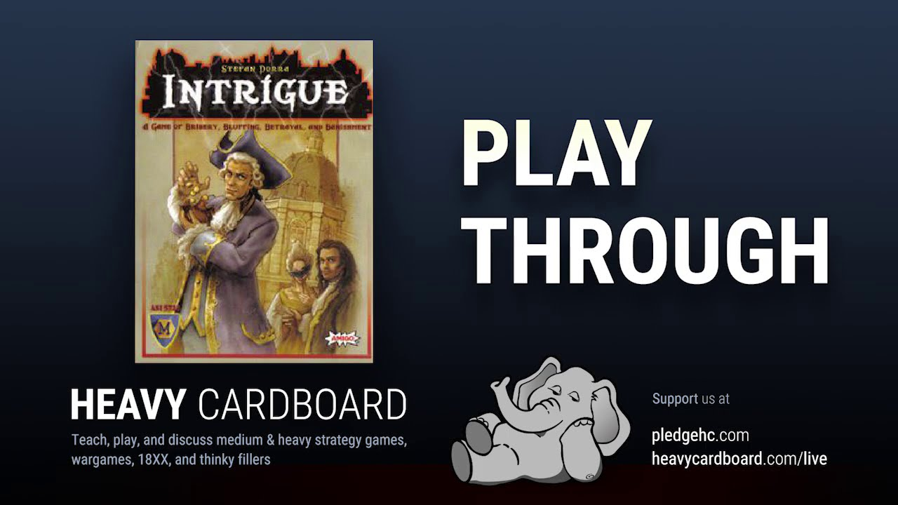 Play-through only - Intrigue Play Through by Heavy Cardboard
