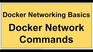Docker Networking Basics | Docker Network Commands | Docker Create Network