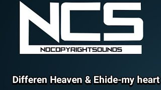 lagu ncs differen heaven&ehide-my heart