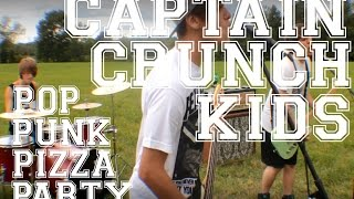 """Pop Punk Pizza Party"" - The Captain Crunch Kids (Official Music Video)"