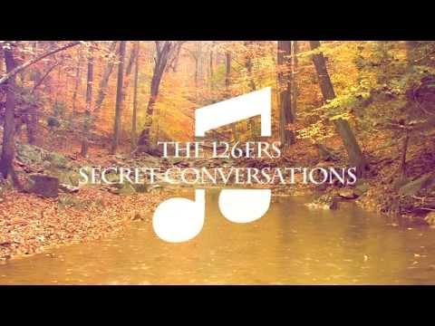 THE 126ERS Secret Conversation  (iam vjplanet video mix)