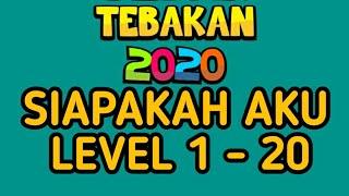 Jawaban Tebak Tebakan 2020 Siapa Aku Level 1 20 Youtube